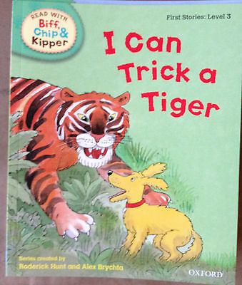 Read With Biff Chip & Kipper: First Stories Level 3 - I Can Trick a Tiger Book