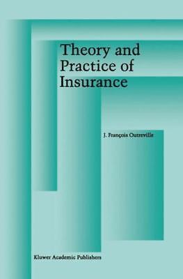 Theory and Practice of Insurance by J. François Outreville (2012, Paperback)