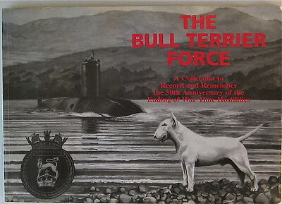Bull Terrier Book  The Bull Terrier Force Limited Numbered Edition