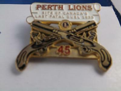 LIONS CLUB PERTH ONT CANADA 1rst FATAL PISTOL DUAL 1833 PIN HAT PINBACK  BUTTON