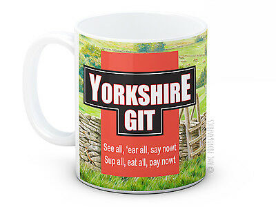 Yorkshire Git - Rude Funny Gift -  High Quality Coffee or Tea Mug