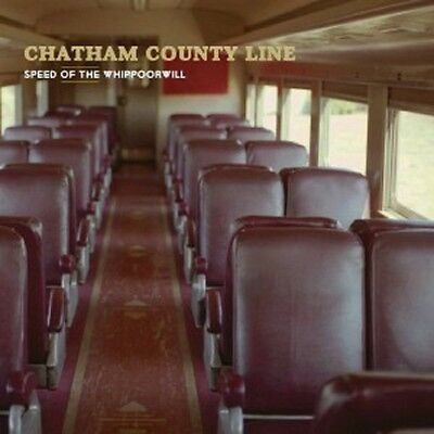 Chatham County Line-Speed Of The Whippoorwill Vinyl Lp Country Alternative Neu