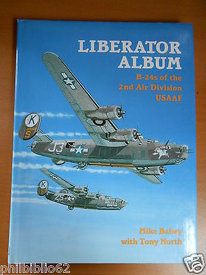 LIBERATOR ALBUM B 24 of the 2nd Air Division USAAF / Aviation WW2 25US air force