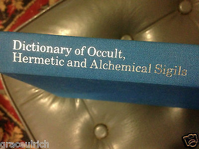 Dictionary of Occult, Hermetic and Alchemical Sigils by Fred Gettings...