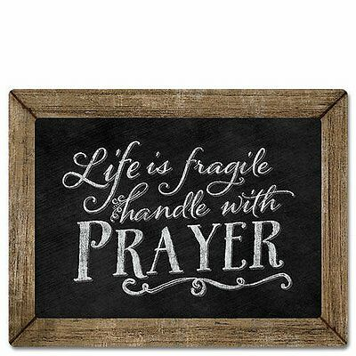 Chalk it Up Wood Sign---LIFE IS FRAGILE, HANDLE WITH PRAYER---Large Plaque