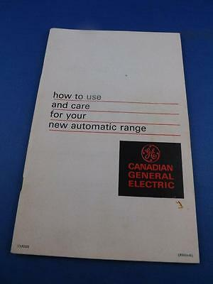 Use Care Booklet Canadian General Electric Automatic Range Stove
