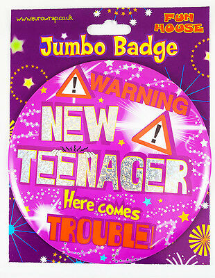 New Teenager Trouble Birthday Badge 13th Teen Large Jumbo Girls Pink Party Gift