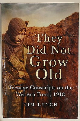 WW1 British They Did Not Grow Old Teenage Conscripts 1918 Reference Book