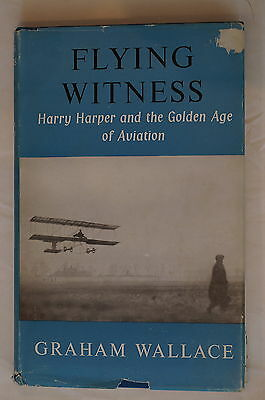 Flying Witness Harry Harper and the Golden Age of Aviation Reference Book