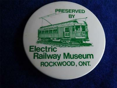Electric Railway Museum Rockwood Promo Button Pin Streetcar Montreal Southern