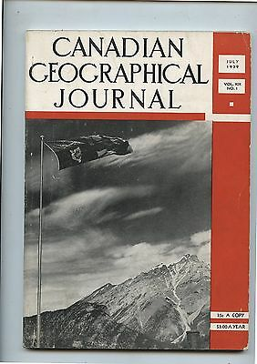 Old July 1939 Canadian Geographic Journal Magazine