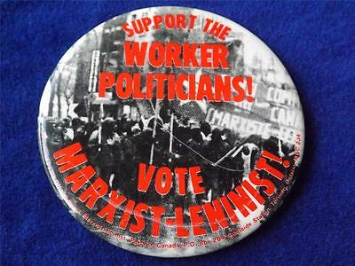 Marxist Leninist Party Canada Vote Election Campaign Collector Vintage  Button