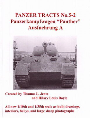 Panzer Tracts 5-2: Panzer V Panther,  Ausf. A (Panzer-Modellbau/Pläne/Fotos)