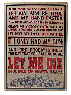 """Lord Make Me Fast and Accurate"" Metal Sign ManCave Humor indoor/outdoor 17""x12"""