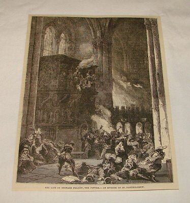 1878 magazine engraving ~ AN EPISODE OF ST. BARTHOLOMEW, France