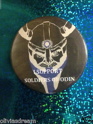 I Support The Soldiers Of Odin Button Pin