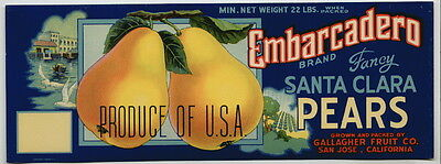 EMBARCADERO Vintage San Jose Pear Crate Label lug ***AN ORIGINAL Fruit LABEL***