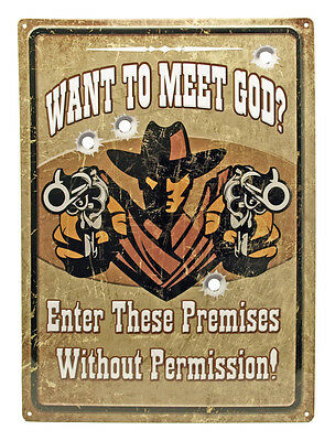 """WANT TO MEET GOD"" Hunting Humor FUNNY MAN CAVE INDOOR/Outdoor Sign 17""X12"""