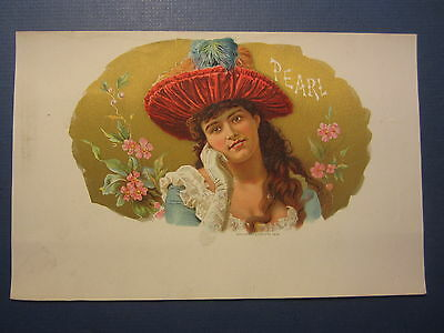 Original Old Antique - PEARL - Inner CIGAR LABEL - Victorian Lady w/ Feather Hat