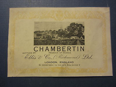 Old - CHAMBERTIN - French WINE LABEL - Bottled by Ellis & Co. - London England