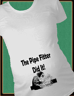 The Pipe Fitter Did It Maternity Shirt Humor Pregnancy T-Shirt Future