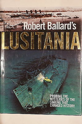 WW1 British Lusitania Probing Mysteries Sinking Changed History Reference Book