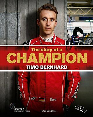Timo Bernhard - The Story of a Champion (Gruppe C)