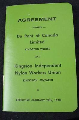 Agreement DuPont of Canada & Kingston Nylon Workers Union 1970 Booklet