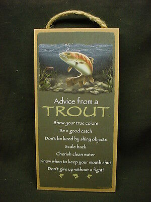 ADVICE FROM A TROUT Wisdom Love WOOD SIGN wall NOVELTY PLAQUE Fish Fisherman NEW