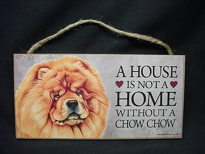 CHOW A House Is Not A Home DOG wood SIGN wall hanging PLAQUE red brown puppy NEW