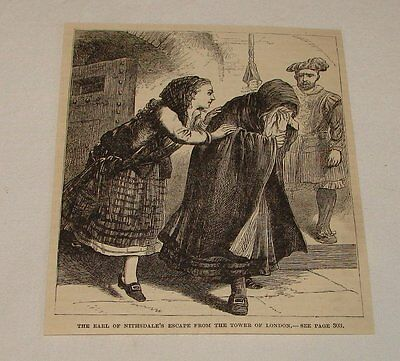 1884 magazine engraving ~ EARL NITHSDALE'S ESCAPE, Tower of London