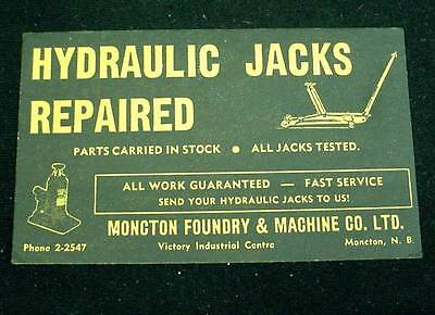 Advertising Ink Blotter Moncton Foundry & Machine Co NB Hydraulic Jack Repair