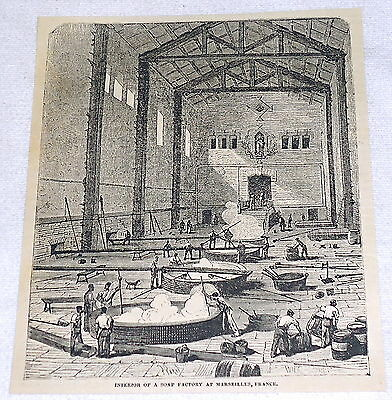1882 magazine engraving ~ INTERIOR OF SOAP FACTORY at MARSEILLES, FRANCE