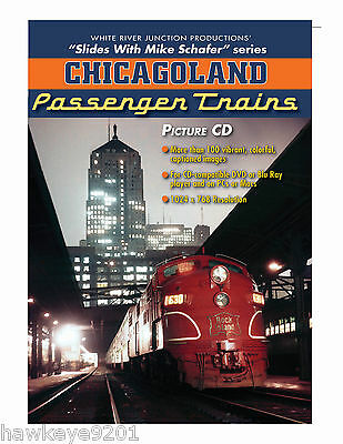 Chicagoland passenger Trains photo CD by Mike Schafer