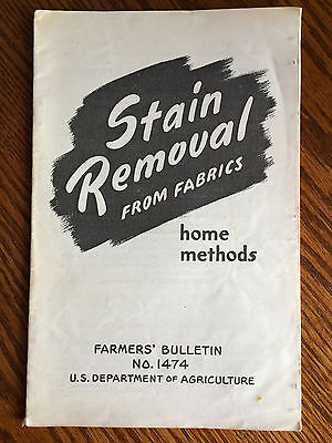Vintage STAIN REMOVAL Booklet FARMERS BULLETIN 1474 US Dept of Agriculture 1951