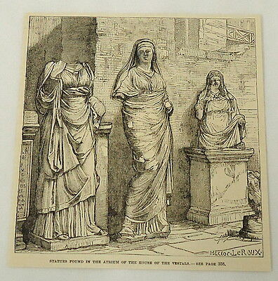 1887 magazine engraving ~ STATUES IN HOUSE OF THE VESTALS ~ virgins