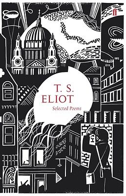 Selected Poems of T. S. Eliot (Faber 80th Anniversary Edition) (Hardcover), Eli.