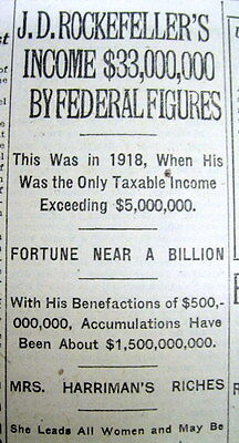 2 1921 NY Times newspaper exposes enormous income & wealth of JOHN D ROCKEFELLER