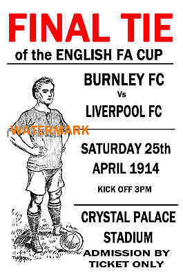 1914 Fa Cup Final - Burnley (Winners) V Liverpool - Vintage Style Poster