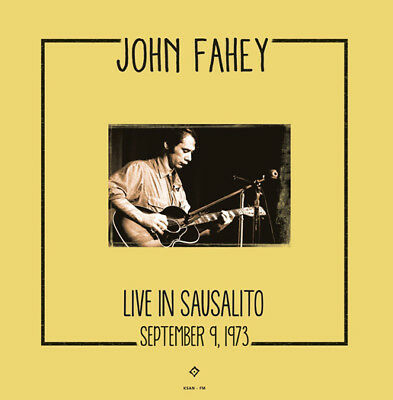 Fahey  John Live In Sausalito 1973 Lp Vinyl New 33Rpm