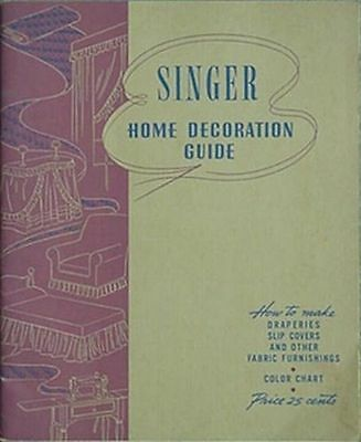 1943 Singer Home Decoration Guide (Singer Sewing Machine Company