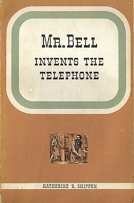 1955 Bell Telephone System Book (Mr. Bell Invents The Telephone