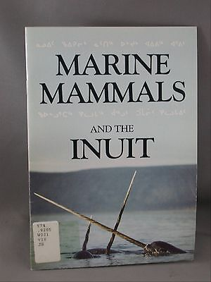 Marine Mammals and the Inuit Waters Journal of Vancouver Public Aquarium 1987