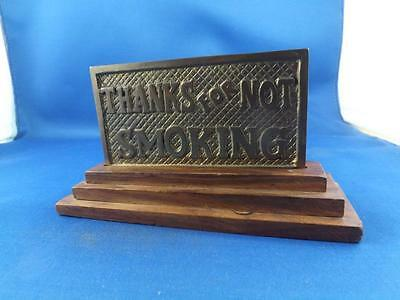Brass Sign Thanks For Not Smoking Double Sided Wood Stand Vintage Desk Top
