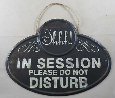 "Metal ""SHHH!  IN SESSION PLEASE DO NOT DISTURB"" Hanging Sign Business Meeting"
