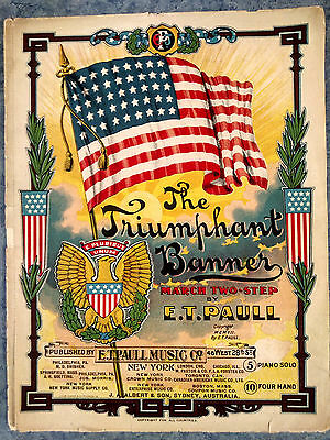 1907 Colorful Patriotic Sheet Music American Flag Triumphant Banner
