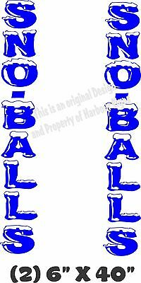 "Sno Balls Vertical Decal 40"" x 6"" each Snow Balls Concession Trailer Food Truck"