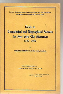 Guide to Genealogical & Biographical Sources New York Manhattan 1783-1898