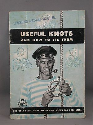 Useful Knots Nautical Instructional Rope Plymouth Cordage Co. Canada 1946