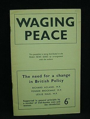 WAGING PEACE The Need for a Change in British Policy Booklet 1950s Politics